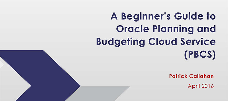 A Beginner's Guide to Oracle Planning & Budgeting Cloud