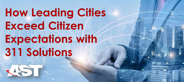 How Leading Cities Exceed Citizen Expectations with 311 Solutions