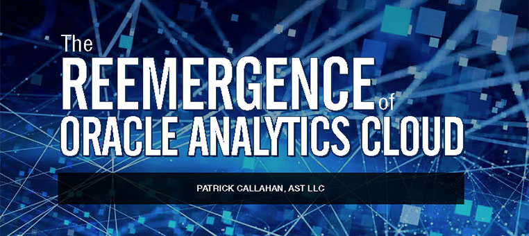 The Reemergence of Oracle Analytics Cloud
