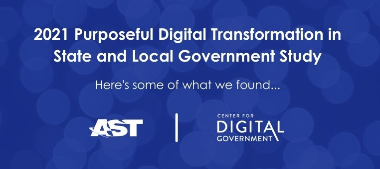 Survey Results: Purposeful Digital Transformation in Government